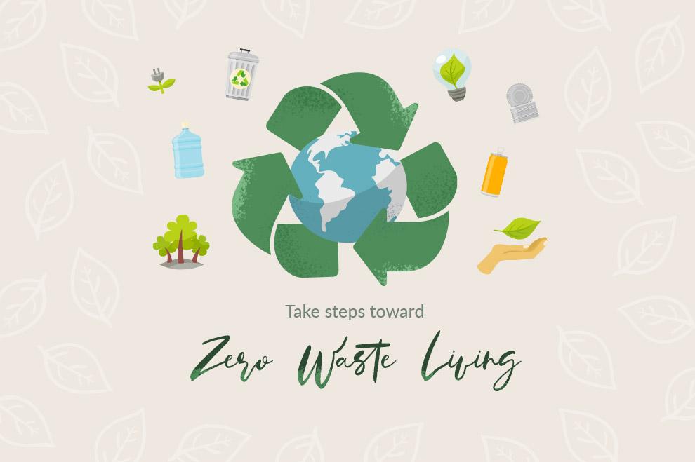 Take steps toward zero waste living